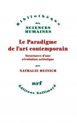 Heinich nathalie le paradigme de lart contemporain